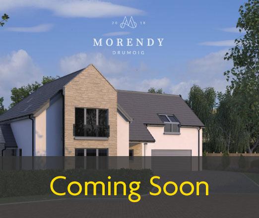 Morendy, Drumoig - Coming Soon